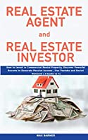 Real Estate Agent and Real Estate Investor: Learn What to Ask What To Say, Youtube, Passive Income, Successful Business, How to Invest