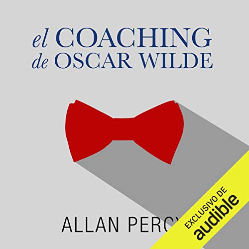 Couverture de El coaching de Oscar Wilde [The Coaching of Oscar Wilde]