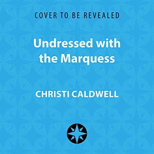 Diseño de la portada del título Undressed with the Marquess