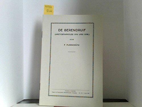 De Berendruf (arctostaphylos uva ursi spr.)