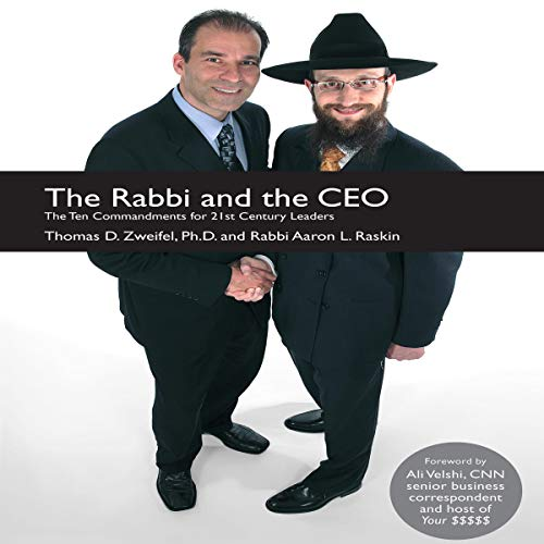 The Rabbi and the CEO: The Ten Commandments for 21st Century Leaders audiobook cover art