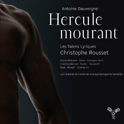 Dauvergne: Hercule mourant