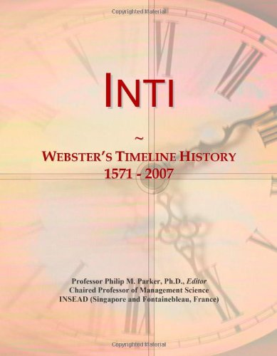 Inti: Webster's Timeline History, 1571 - 2007