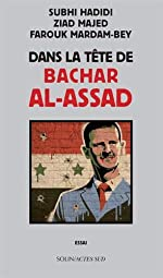 Dans la tête de Bachar al-Assad de Subhi Hadidi