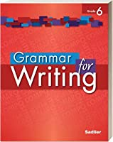 Grammer for Writing - Common Core Enriched Edition - Grade 6 (Sadlier) 1421711168 Book Cover