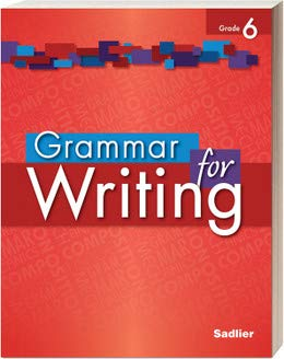 Grammar For Writing Common Core Enriched Edition Grade 6 Sadlier