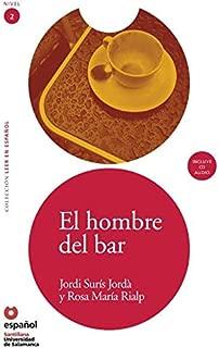 El hombre del bar (ED11+CD) (Spanish Edition) (Leer En Español)