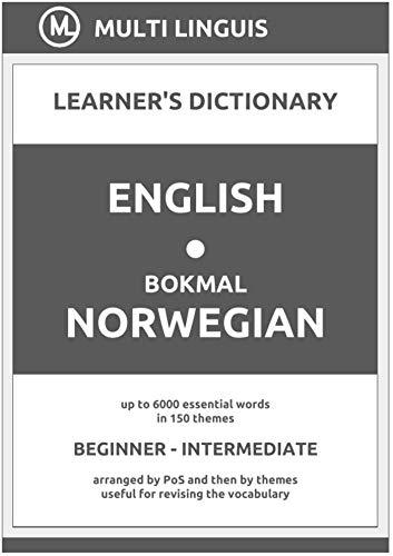 English-Bokmål Norwegian (the PoS-Theme-Arranged Learner's Dictionary, Steps 1 - 4) (Bokmål Norwegian Language) (English Edition)