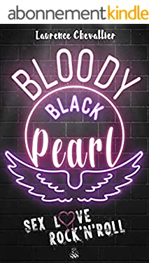 Bloody Black Pearl : Une Romance Rock (New Adult)