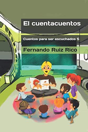 El cuentacuentos (Cuento infantil bilingüe español-inglés ilustrado + abecedario + vocabulario + cuaderno de caligrafía)