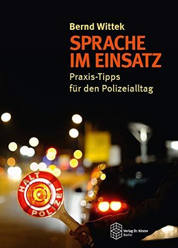 Sprache im Einsatz: Praxis-Tipps für den Polizeialltag