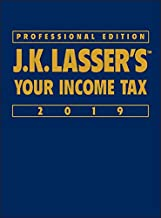 J.K. Lasser's Your Income Tax 2019