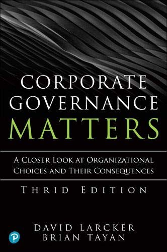 Compare Textbook Prices for Corporate Governance Matters 3 Edition ISBN 9780136660026 by Larcker, David,Tayan, Brian