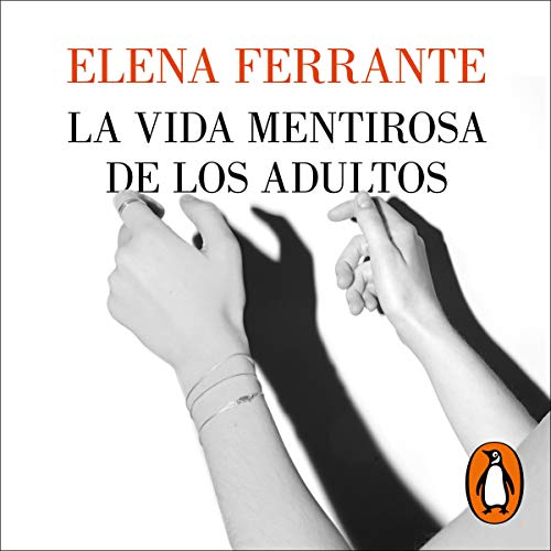 La vida mentirosa de los adultos [The Lying Life of Adults] cover art