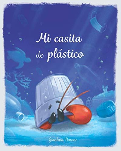 Mi casita de plástico