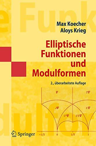 Elliptische Funktionen und Modulformen (Springer-Lehrbuch Masterclass)