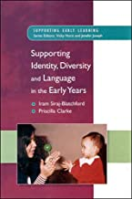Supporting Identity, Diversity and Language in the Early Years (Supporting Early Learning)
