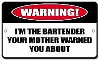 注意サイン-バーテンダーのお母さんが警告しました。通知のためのインチ通りの交通危険屋外の防水および防錆の金属錫の印