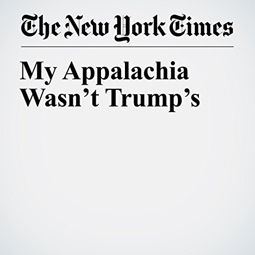 My Appalachia Wasn't Trump's audiobook cover art