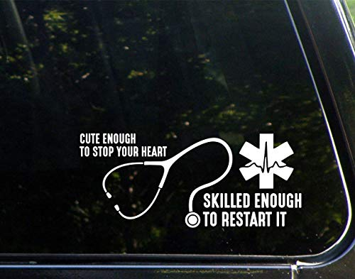Diamond Graphics Cute Enough To Stop Your Heart Skilled Enough To Restart It (8-3/4' x 3-3/4') Die Cut Decal For Windows, Cars, Trucks, Laptops, Etc
