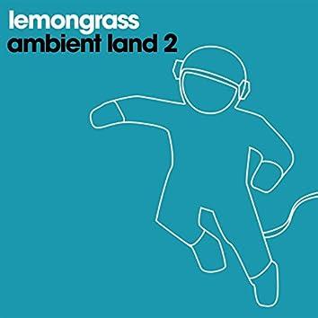 Ambient Land, Vol. 2