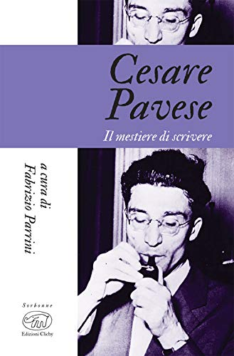 Cesare Pavese. Il mestiere di scrivere