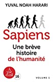 Sapiens - Une brève histoire de l'humanite volume 1 et volume 2 - A Vue d'Oeil - 12/09/2018
