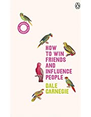 How to Win Friends and Influence People: Dale Carnegie: (Vermilion Life Essentials)