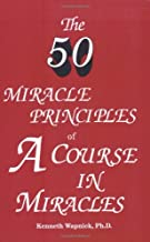 Best the fifty miracle principles of a course in miracles Reviews