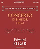 Concerto in B Minor Op. 61: with Separate Violin Part (Dover Chamber Music Scores)