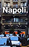 Napoli: La Citta E La Musica [Lingua Inglese]...