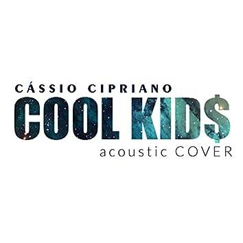 Cool Kids (Acoustic) - Single