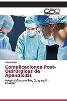 Complicaciones Post-Quirurgicas de Apendicitis