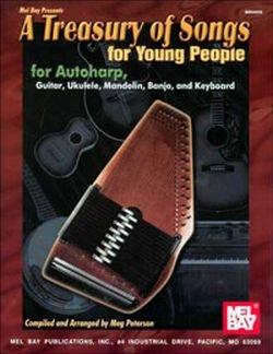 A TREASURY OF SONGS FOR YOUNG PEOPLE - arrangiert für Akkordzither - (Gitarre/Ukulele/Mandoline/Banjo/Keyboard) [Noten / Sheetmusic] Komponist: PETERSON MEG