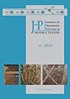 Journal of Hellenistic Pottery and Material Culture Volume 4 2019