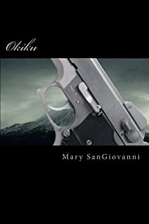 Okiku by Mary SanGiovanni (2014-09-22)