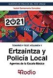Ertzaintza y Policía Local. Agentes de la Escala Básica. Temario y test. Volumen 1: CUERPOS DE POLICÍA DEL PAÍS VASCO