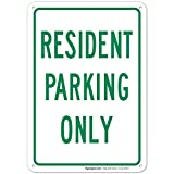 Green Resident Parking Only Sign 10x7 Rust Free Aluminum, Weather/Fade Resistant, Easy Mounting, Indoor/Outdoor Use, Made in USA by Sigo Signs