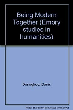 Being Modern Together (Emory Studies in Humanities, No. 2) 1555406084 Book Cover
