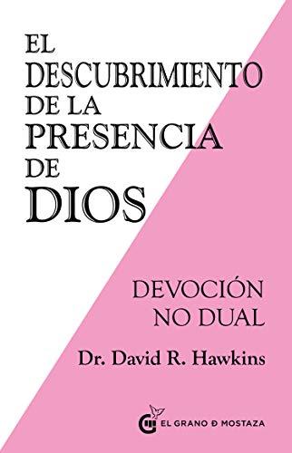 El descubrimiento de la presencia de Dios. Devoción no dual