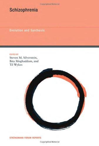 Schizophrenia: Evolution and Synthesis (Struengmann Forum Reports)