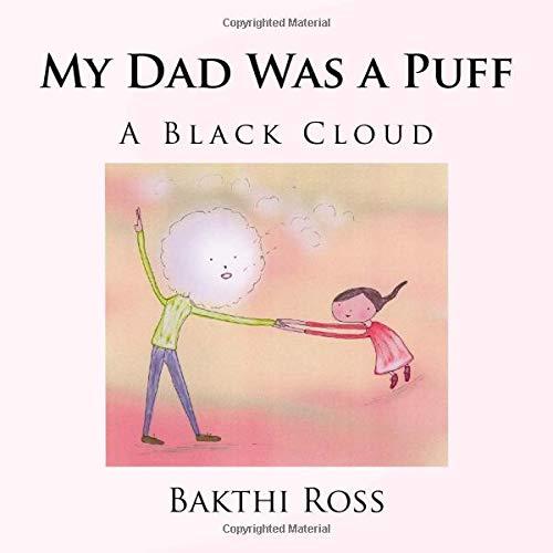 My Dad fue un Puff: Una Nube Negro: A Black Cloud