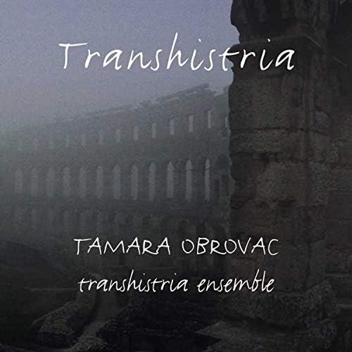 Tamara Obrovac & Umjetnička Organizacija Transhistria Ensemble