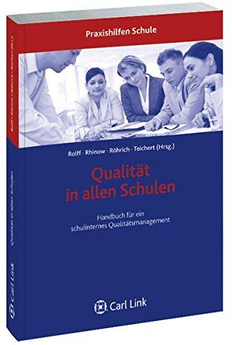Qualität in allen Schulen: Handbuch für ein schulinternes Qualitätsmanagement (Praxishilfen Schule)