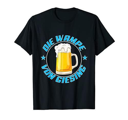 DIE WAMPE VON GIESING FUßBALL FUSSBALL Fußballgott Bier Fan T-Shirt