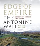Edge of Empire, Rome's Scottish Frontier: The Antonine Wall