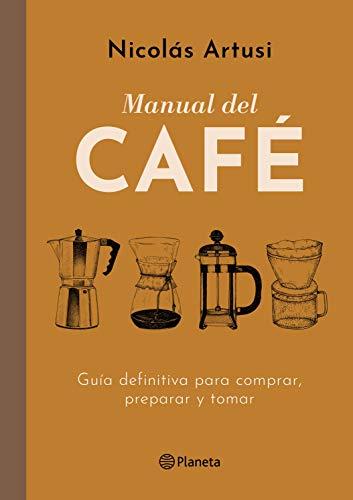 Manual del Café (Edición mexicana) (Fuera de colección)