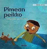 "Pimeaen peikko: Finnish Edition of ""Dread in the Dark"" (Little Fears)"