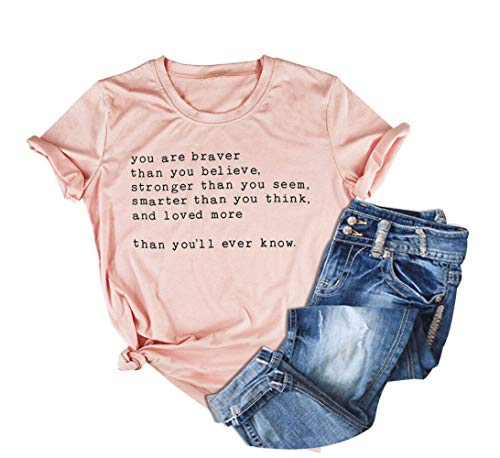 Inspirational Quotes Letter Printing Tops You are Braver Than You Believe Women Saying T-Shirt (Pink, M)