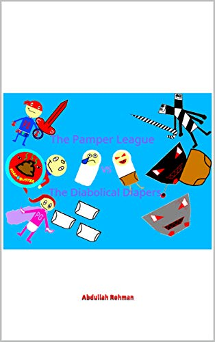 The Pamper League vs The Diabolical Diapers (English Edition)